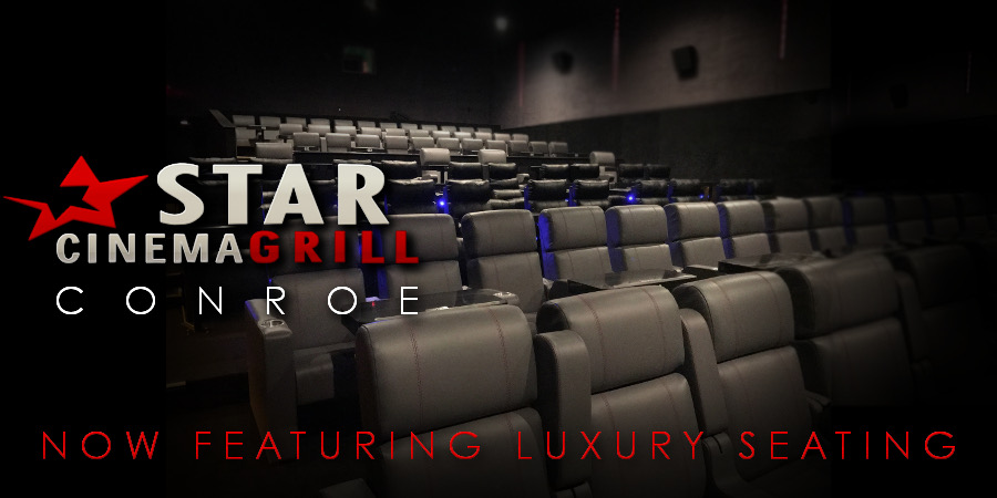 New Luxury Seating at Star Cinema Grill Conroe