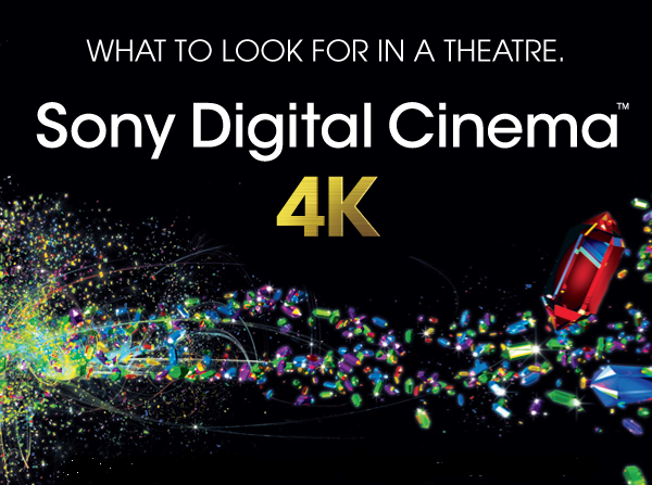 Now Featuring Sony 4K Digital Projection