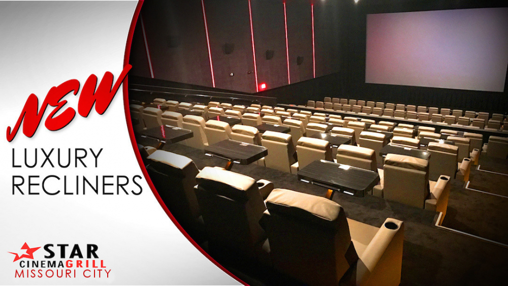 New Luxury Seating at Star Cinema Grill Missouri City